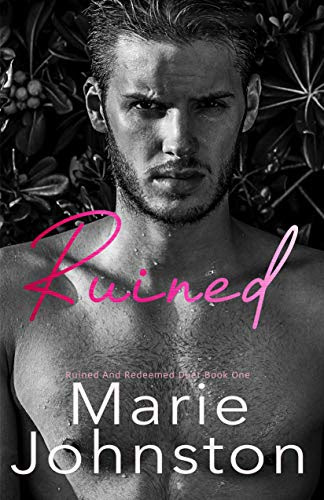 Cover for 'Ruined (Ruined and Redeemed Duet Book 1)'